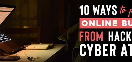 10 ways to protect your online business from hackers and cyber attacks