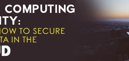 cloud computing security: tips on how to secure your data in the cloud