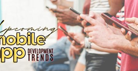 8 Upcoming Mobile App Development Trends in 2021
