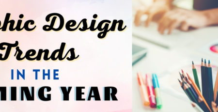 Graphic Design Trends For The Coming Year