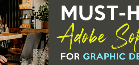 must-have adobe software for graphic designers