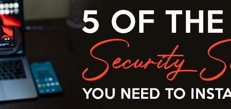 5 of the best security software you need to install in 2021