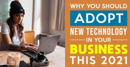 why you should adopt new technology in your business this 2021