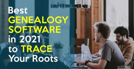 best genealogy software in 2021 to trace your roots