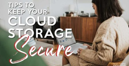 Tips to keep your cloud storage secure