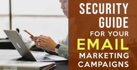 security guide for your email marketing campaigns