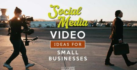 social media video ideas for small businesses